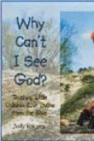 Why Cant I See God