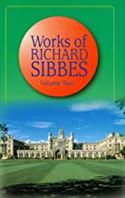 Works of Richard Sibbes, Volume 2