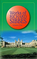 Works of Richard Sibbes Volume 5