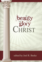 Beauty and Glory of Christ, The