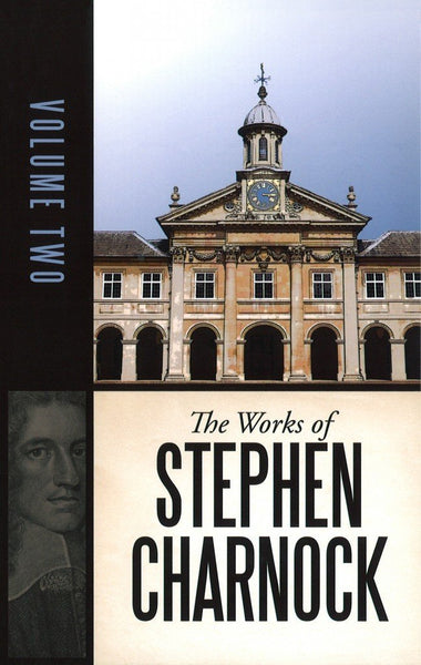 The Works of Stephen Charnock, Volume 2