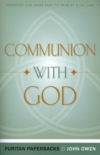 Communion With God by John Owen