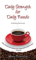 Daily Strength for Daily Needs: 365 Day Devotional