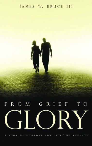 From Grief to Glory Spiritual Journeys of Mourning Parents