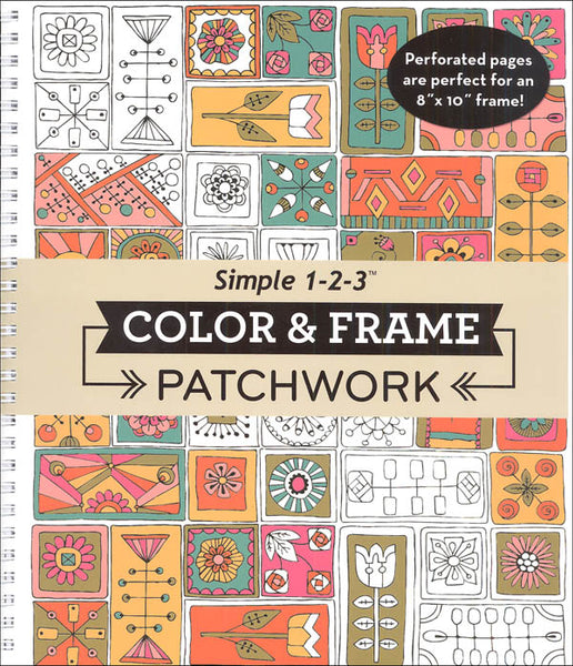Color & Frame Coloring Book - Patchwork Spiral-bound