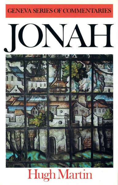 Jonah  (Geneva Commentary Series)