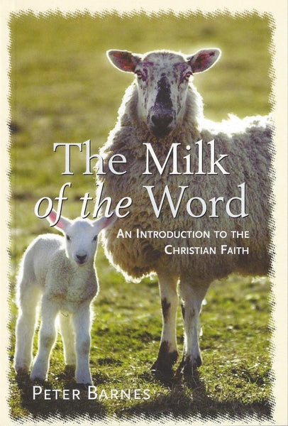 The Milk of the Word