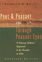 Poet and Peasant / Through Peasant Eyes: A Literary-Cultural Approach to the Parables in Luke