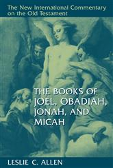 Joel, Obadiah, Jonah, Micah (New International Commentary on the Old Testament)