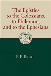 Epistles to the Colossians, to Philemon, and to the Ephesians