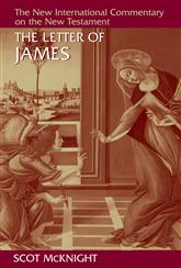 The Epistle of James: (New International Commentary on the New Testament)