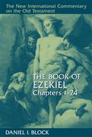 Ezekiel, Chapters 1-24 (New International Commentary on the Old Testament)