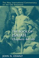Isaiah, Chapters 40-66 (New International Commentary on the Old Testament)