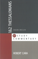 1 & 2 Thessalonians (EP Study Commentary)