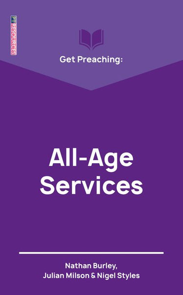 All-Age Services: Get Preaching