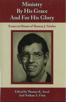 Ministry By His Grace and For His Glory (hardcover)