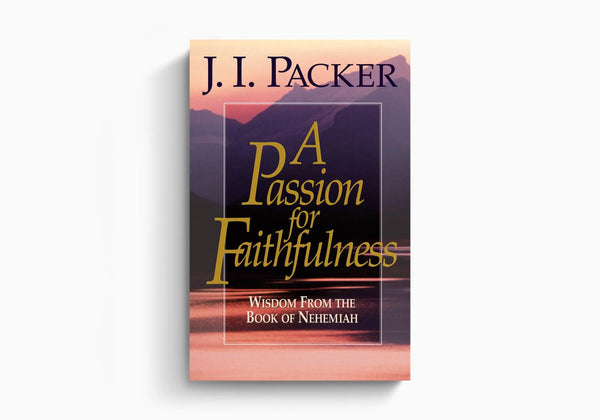 Passion For Faithfulness