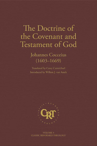 Doctrine of the Covenant and Testament of God