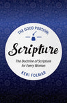 Good Portion: The Doctrine of Scripture for Every Woman