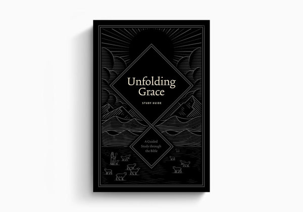 Unfolding Grace Study Guide: A Guided Study through the Bible