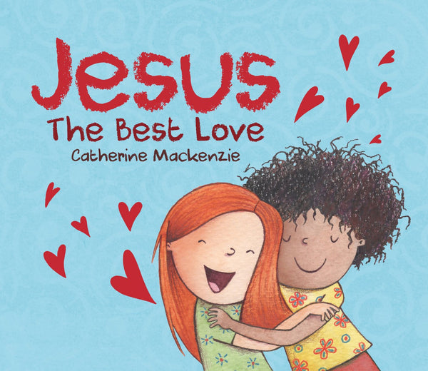 Jesus – the Best Love