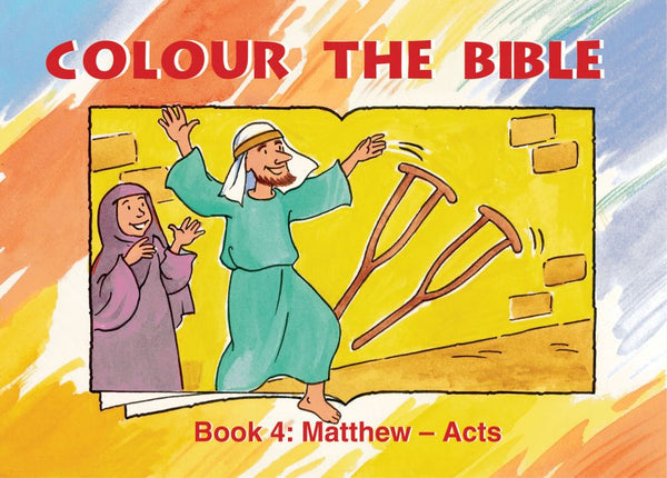 Colour the Bible - Book 4: Matthew - Acts