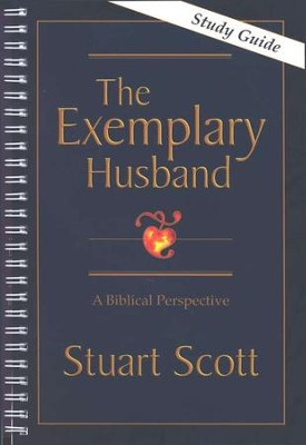 Exemplary Husband: A Biblical Perspective Study Guide (out of print)