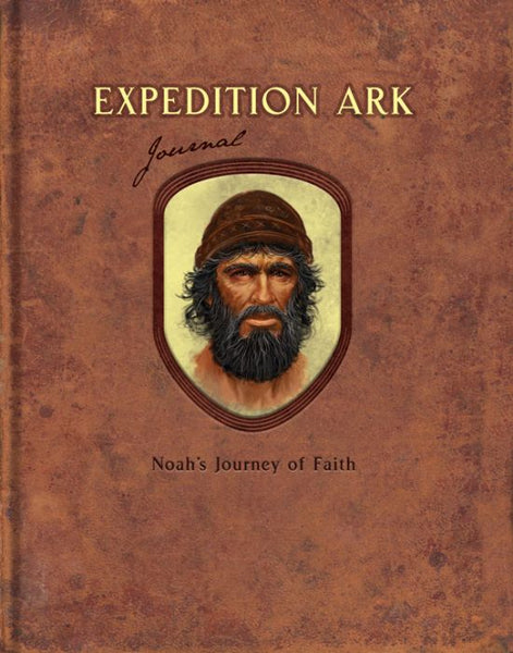 Expedition Ark: Noah's Journey of Faith (Journal)