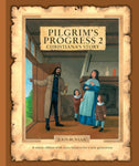Pilgrim's Progress - 2: Christiana's Story/CFP