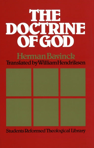 The Doctrine Of God (Students Reformed Theological Library)