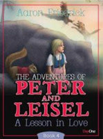 Copy of The Adventures of Peter and Leisel:   Lesson in Love (Book 4)