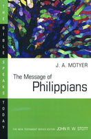 Message of Philippians: Bible Speaks Today