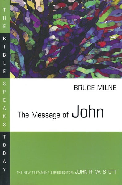 Message of John (Bible Speaks Today)