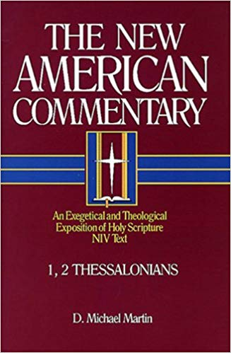 1 & 2 Thessalonians: New American Commentary