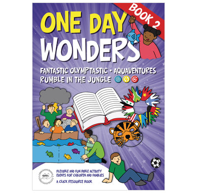 One Day Wonders Books 2: Flexible and Fun Bible Activity Events for Children and Families
