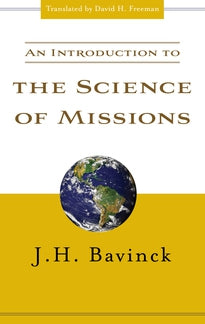 Introduction to the Science of Missions