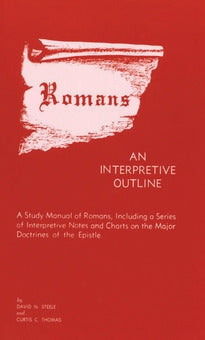 Romans: An Interpretive Outline