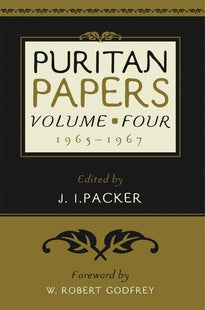 Puritan Papers: Volume 4