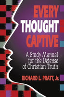 Every Thought Captive: A Study Manual for the Defense of the Truth