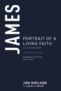 James: Portrait of a Living Faith