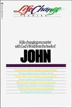 John: Lifechange Bible Studies (old cover)