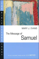 Message of Samuel (The Bible Speaks Today Series)