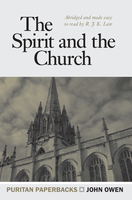 Spirit and the Church: Puritan Paperbacks