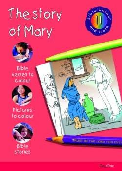 The Story of Mary  (Bible Colour and Learn - 11)