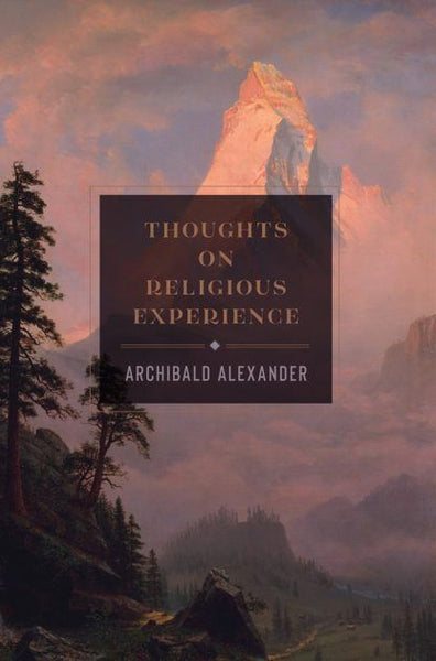 Thoughts On Religious Experience (hardcover)