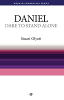 Daniel- Dare to Stand Alone (Welwyn Commentary Series)