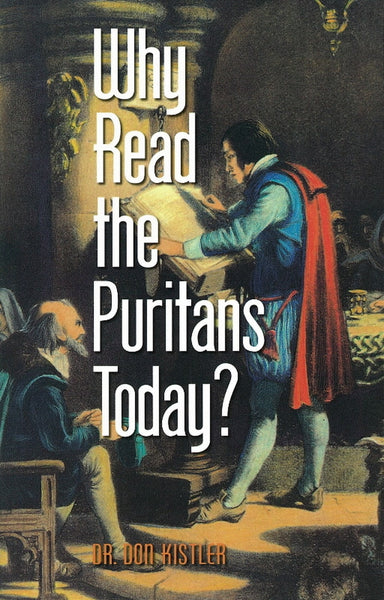 Why Read the Puritans Today