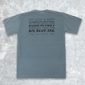 Big Blue Sea Quote Tee