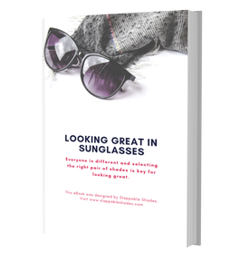 Looking Great in Sunglasses eBook  FREE DOWNLOAD - Slappable Shades