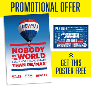 RE/MAX NOBODY IN THE WORLD POSTER